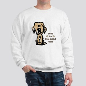 Love is a Four Legged Word Sweatshirt