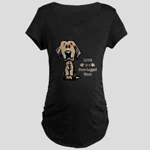 Love is a Four Legged Word Maternity T-Shirt