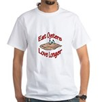 Eat Oysters Love Longer White T-Shirt