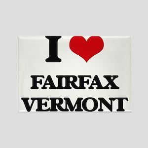 I love Fairfax Vermont Magnets