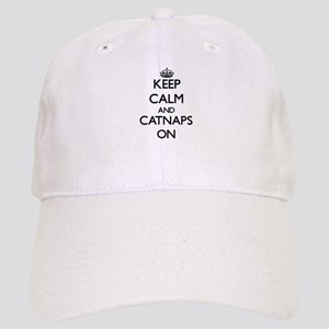 Keep Calm and Catnaps ON Cap
