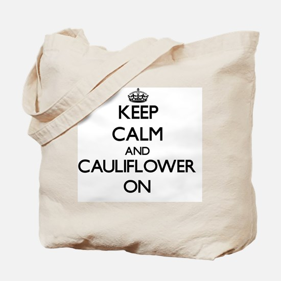 Keep Calm and Cauliflower ON Tote Bag