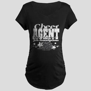 cheer agent Maternity Dark T-Shirt