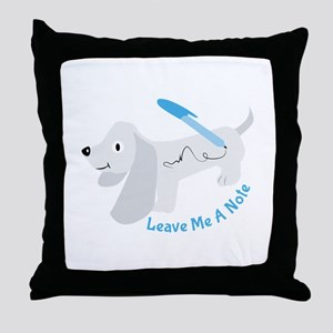 Leave A Note Throw Pillow