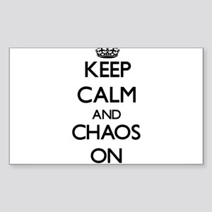Keep Calm and Chaos ON Sticker