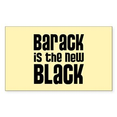 Barack is the New Black Rectangle Sticker