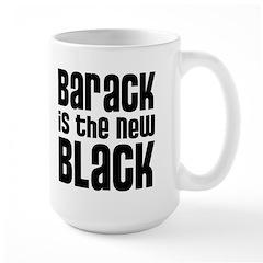 Barack is the New Black Large Mug