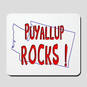Puyallup Rocks ! Mousepad