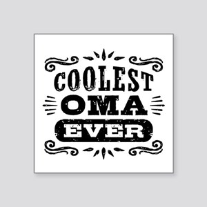 "Coolest Oma Ever Square Sticker 3"" x 3"""