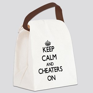 Keep Calm and Cheaters ON Canvas Lunch Bag