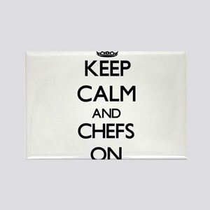 Keep Calm and Chefs ON Magnets