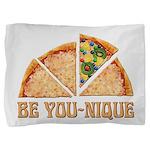 Be You-Nique Pillow Sham