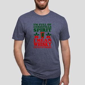 Im Full Of Christmas Spirit I Mean Whisky T-Shirt