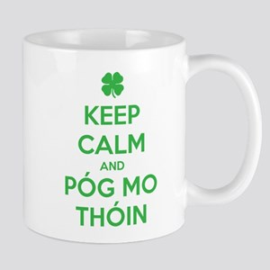 Keep Calm and Póg Mo Thóin Mugs