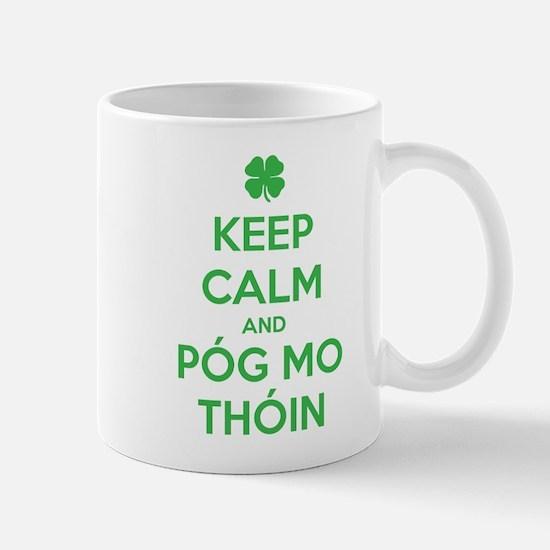 Keep Calm and Póg Mo Thóin Mugs