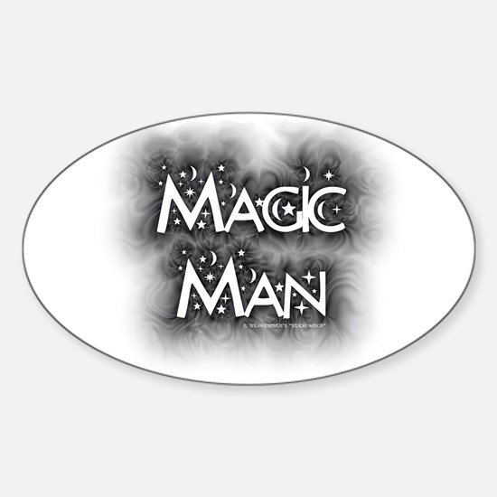 Magic Man ( Pagan/Wiccan Bumper Sticker Oval)