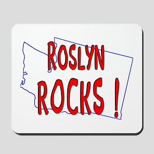 Roslyn Rocks ! Mousepad