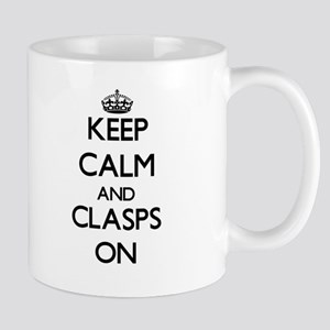 Keep Calm and Clasps ON Mugs
