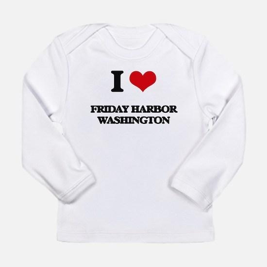 I love Friday Harbor Washingto Long Sleeve T-Shirt