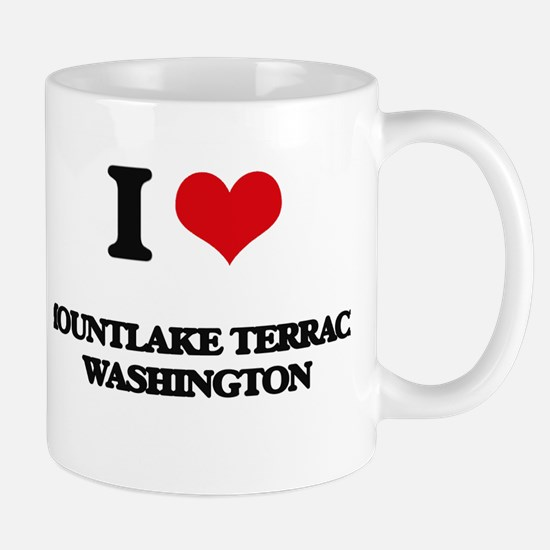 I love Mountlake Terrace Washington Mugs