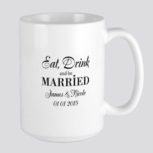 Eat Drink And Be Married Mugs For Bride And Groom