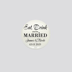 Eat drink and be married Mini Button