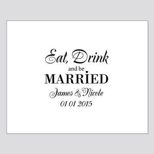 Eat drink and be married Posters
