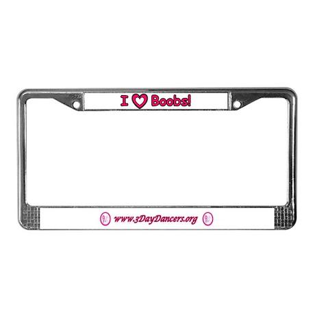 I Love Boobs Breast Cancer License Plate Frame