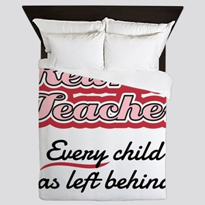 Retired Teacher - Every child was left Queen Duvet