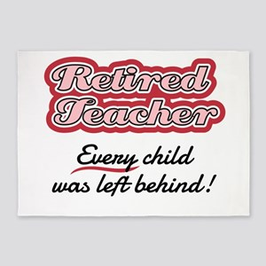 Retired Teacher - Every child was l 5'x7'Area Rug