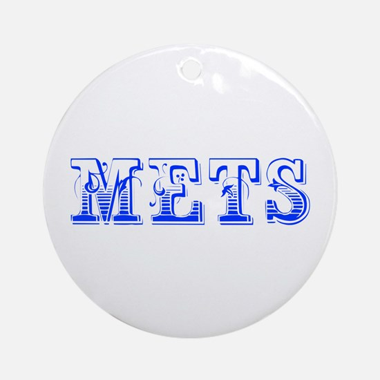 mets-Max blue 400 Ornament (Round)