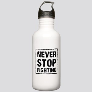 Never Stop Fighting (B Stainless Water Bottle 1.0L