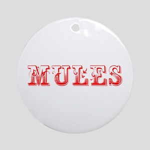 Mules-Max red 400 Ornament (Round)