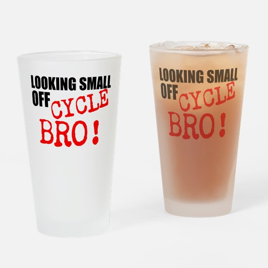 Looking Small Off Cycle Drinking Glass