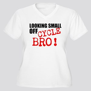 Looking Small Off Cycle Plus Size T-Shirt