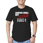 Looking Small Off Cycle Bro! T-Shirt