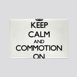 Keep Calm and Commotion ON Magnets