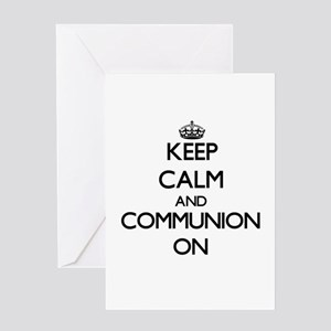 Keep Calm and Communion ON Greeting Cards