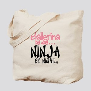 Ballerina By Day Ninja By Night Tote Bag