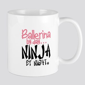 Ballerina by day...Ninja by night Mugs
