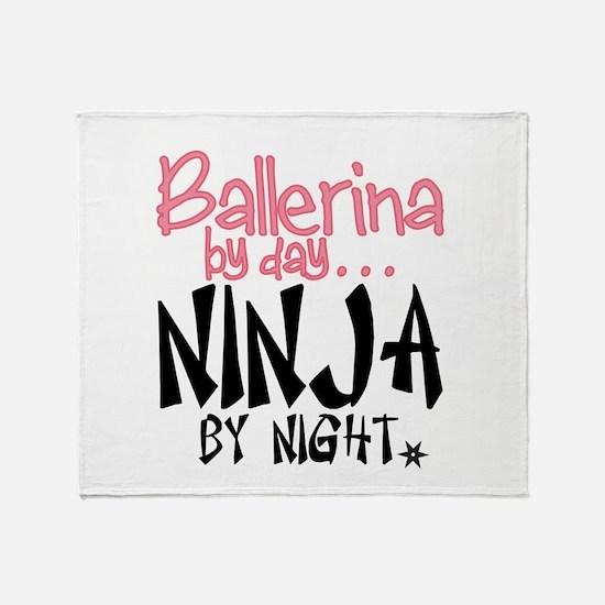 Ballerina by day...Ninja by night Throw Blanket