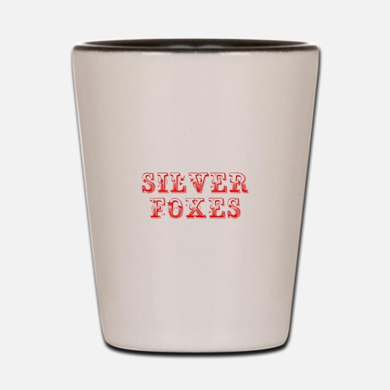 Silver Foxes-Max red 400 Shot Glass