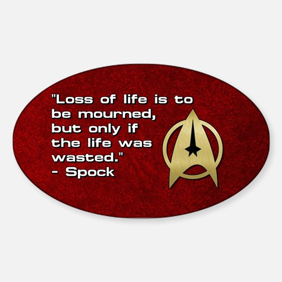 SPOCK LOSS OF LIFE Sticker (Oval)