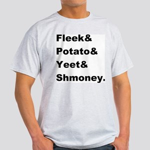 Fleek Potato Yeet Shmoney Light T-Shirt