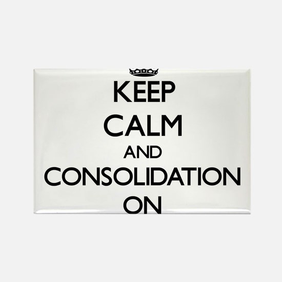 Keep Calm and Consistent ON Magnets