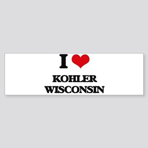 I love Kohler Wisconsin Bumper Sticker