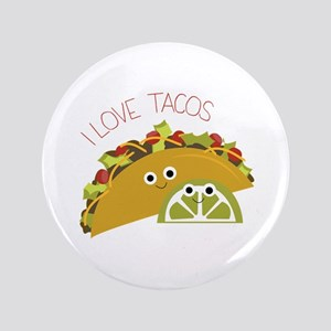"I Love Tacos 3.5"" Button"
