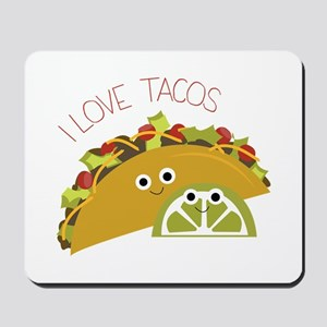I Love Tacos Mousepad