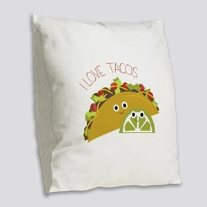 I Love Tacos Burlap Throw Pillow
