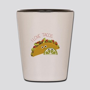 I Love Tacos Shot Glass